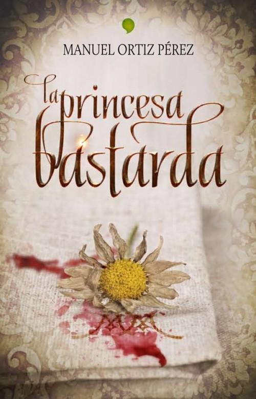 La princesa bastarda