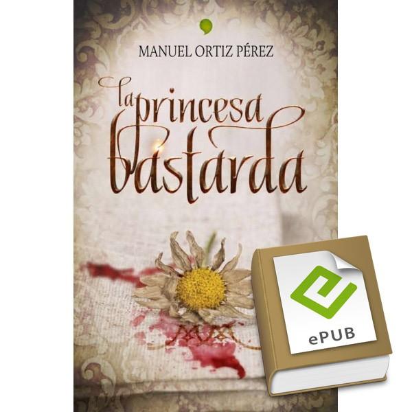 La princesa bastarda ePub
