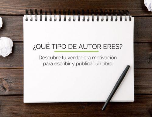¿Qué tipo de autor eres? Descubre tu verdadera motivación para escribir y publicar un libro