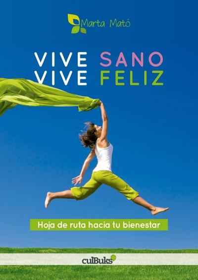 Portada del libro Vive sano, vive feliz