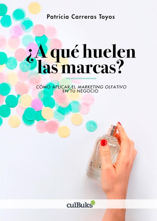 Libro sobre marketin olfativo. ¿A qué huelen las marcas?